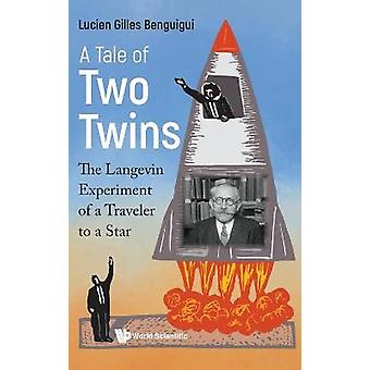A Tale of Two Twins The Langevin Experiment of a Traveller to a Star