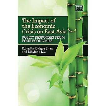 The Impact of the Economic Crisis on East Asia