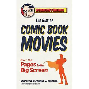 Rise of Comic Book Movies  From the Pages to the Big Screen