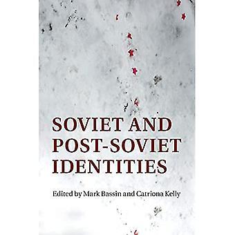 Soviet and Post-Soviet Identities
