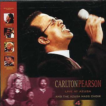 Carlton Pearson - Carlton Pearson: Vol. 4-Live at Azusa [CD] USA import