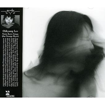 Okkyung Lee - importation USA Noisy Love Songs [CD]