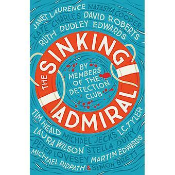 The Sinking Admiral by The Detection Club - Agatha Christie - Simon B