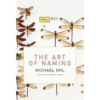 The Art of Naming by Michael Ohl - 9780262037761 Book