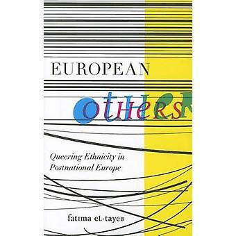 Europejskiej inne - Queering pochodzenie etniczne w Europie Postnational przez Fatima