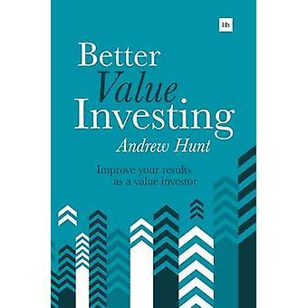 Bättre värde investera - en enkel Guide till att förbättra dina resultat som en