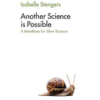 Another Science is Possible - A Manifesto for Slow Science by Isabelle