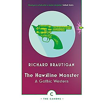 The Hawkline Monster - A Gothic Western by Richard Brautigan - 9781786