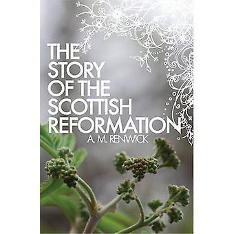 L'histoire de la réforme écossaise par un Renwick M - 9781845505981