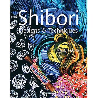 Shibori design og teknikker af Mandy Southan - 9781844482696 bog