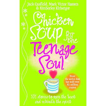 Chicken Soup for the Teenage Soul - Stories of Life - Love and Learnin