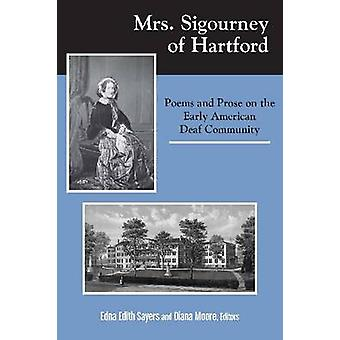 Mrs. Sigourney in Hartford - Poems and Prose on the Early American Dea