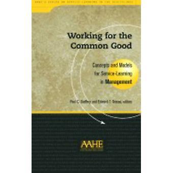 Werken voor het algemeen welzijn - concepten en modellen voor Service-learning