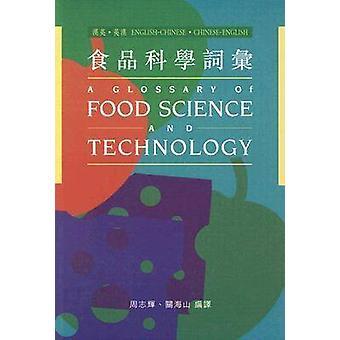 Glossaire sur Food Science and Technology par Chi-fai Chau - Hoi-shan Kw