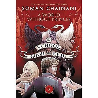 Die Schule für gut und Böse #2: eine Welt ohne Fürsten