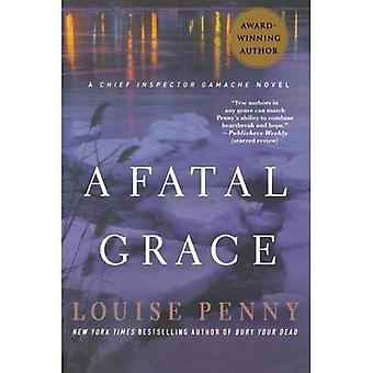 Een fatale Grace (Armand Gamache Series #2)
