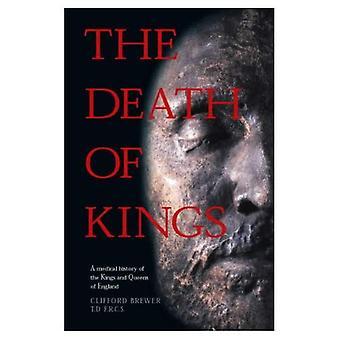 La morte del Re: una storia medica di re e regine dell'Inghilterra