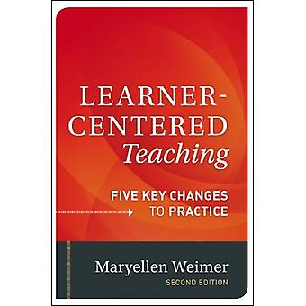 Centrata sul discente insegnamento: Cinque principali modifiche al pratica