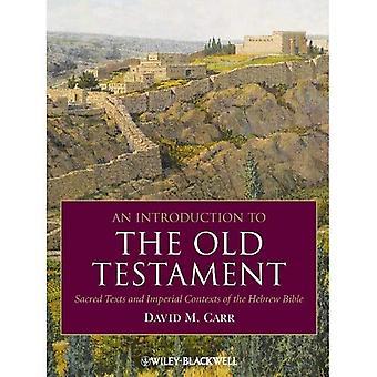 Uma introdução ao antigo testamento: textos sagrados e contextos Imperial da Bíblia hebraica