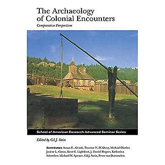 The Archaeology of Colonial Encounters: Comparative Perspectives (School for Advanced Research Advanced Seminar...