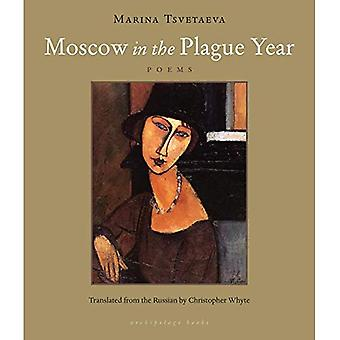Moscow in the Plague Year : Poems