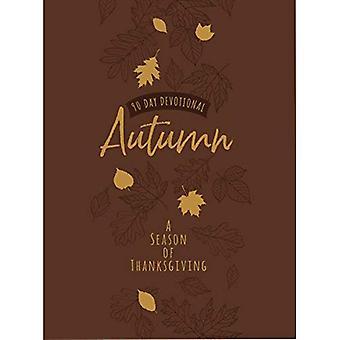 90 dagen devotionele: herfst - een seizoen van Thanksgiving