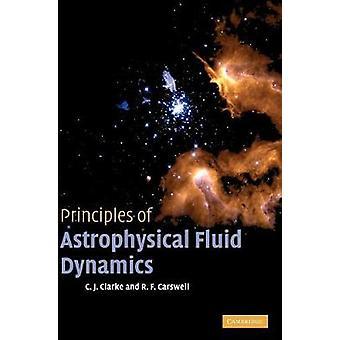 Principios de la dinámica de fluidos astrofísicos por C J Clarke