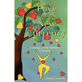 Love Is the New Currency by Commito & Linda