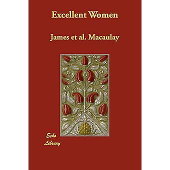 Excelente mujer por Macaulay y James et al.