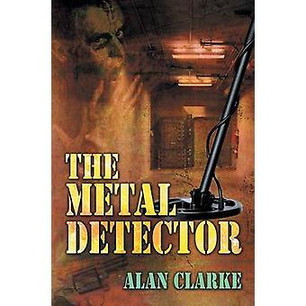 The Metal Detector by Clarke & Alan