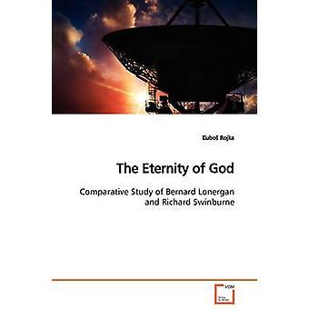Die Ewigkeit Gottes durch Rojka & ubo