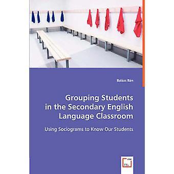 Agrupar los alumnos en el aula de lengua inglesa secundaria por Bn & Balzs