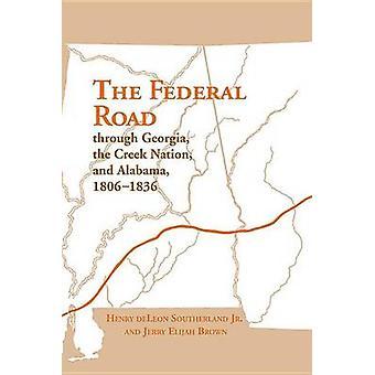 La carretera Federal a través de Georgia - la nación Creek y Alabama - 180