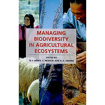 Managing Biodiversity in Agricultural Ecosystems by Devra Jarvis - C.