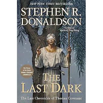 The Last Dark by Stephen R Donaldson - 9780425270059 Book