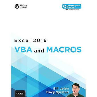 Excel 2016 VBA and Macros - Includes Content Update Program by Bill Je