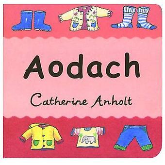 Aodach by Catherine Anholt - 9780861522149 Book