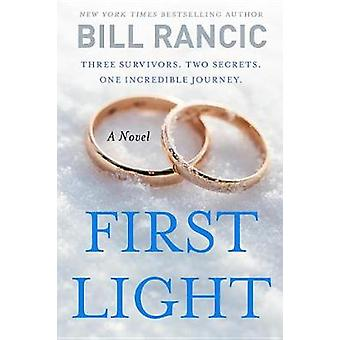 #no Longer Stocked - First Light by Bill Rancic - 9781101982297 Book