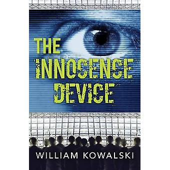 The Innocence Device by William Kowalski - 9781459807488 Book