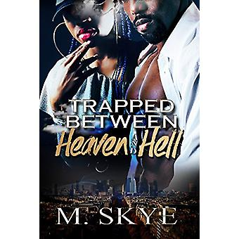 Trapped Between Heaven And Hell by Trapped Between Heaven And Hell -
