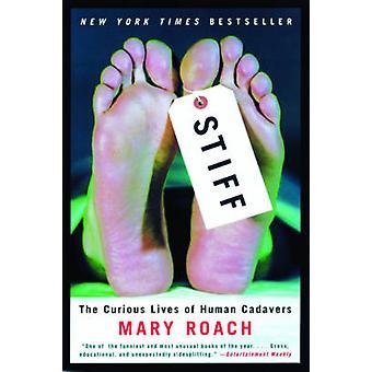 Stiff - nysgerrig liv af menneskelige kadavere af Mary Roach - 9780393324
