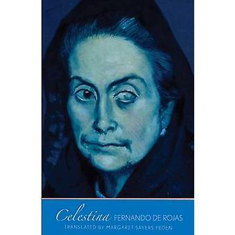 Celestina av Fernando de Rojas - Margaret Sayers Peden - Roberto Gonz