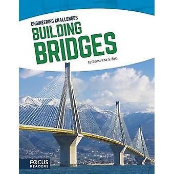 Building Bridges par Samantha S Bell