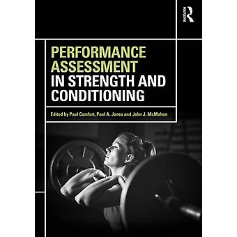 Performance Assessment in Strength and Conditioning by Paul Comfort