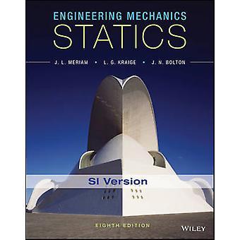 Engineering Mechanics by James L Meriam
