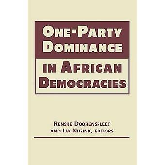 One-Party Dominance in African Democracies by Renske Doorenspleet - L