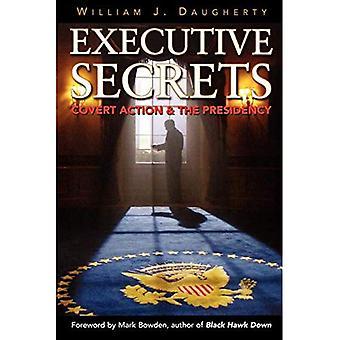 Executive Secrets: Covert åtgärder och ordförandeskapet