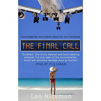 The Final Call by Hickman & Leo