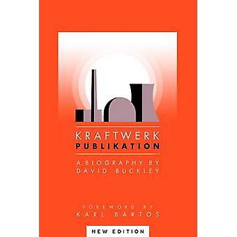 Kraftwerk (2nd Revised edition) - 9781783059942 Book
