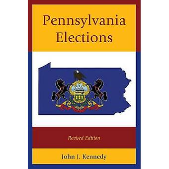 Verkiezingen in Pennsylvania herzien door Kennedy & John J.